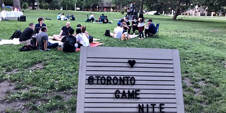Toronto Game Night & Chill at the Park! tickets