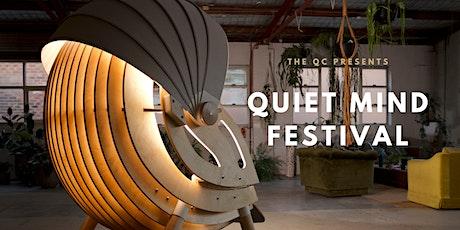 Quiet Mind Festival tickets