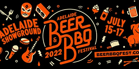 Adelaide Beer & BBQ Festival 2022 tickets