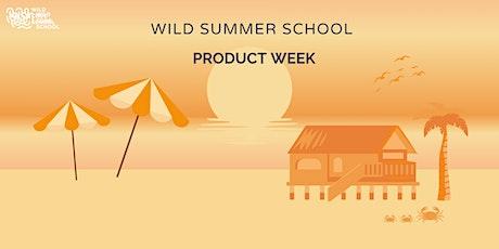 Wild Summer School - Product validation tickets