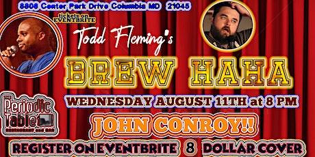 Todd Fleming's Brew HaHa featuring John Conroy! tickets