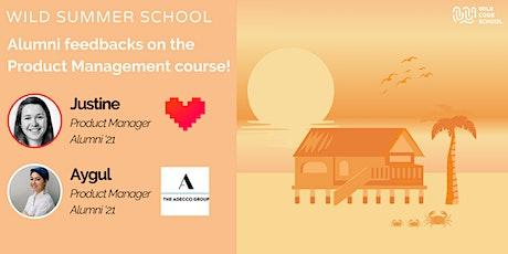 Wild Summer School - Alumni feedbacks on the Product course! tickets