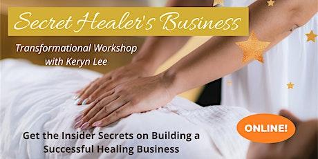 Secret Healer's Business ONLINE tickets