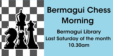 Chess Morning @ Bermagui Library tickets