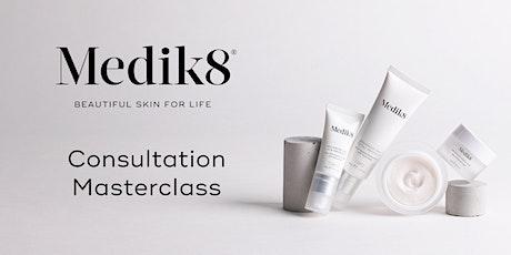 Medik8 Consultation Techniques Masterclass tickets