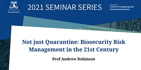 CIS Seminar- Biosecurity Risk Management in the 21st Century tickets