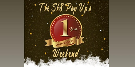 The Sk8 Pop Up 1 year Anniversary tickets