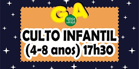 CULTO G.A - CRIANÇAS (4 A 8 ANOS) - 01/08/2021 - 17:30 ingressos