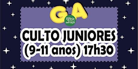 CULTO G.A - JUNIORES (9 A 11 ANOS) - 01/08/2021 - 17:30 ingressos