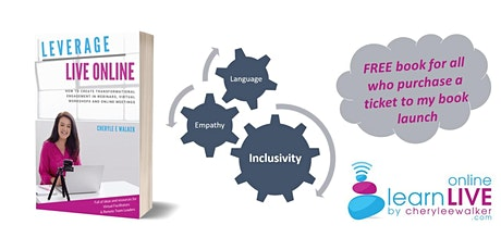 BOOK LAUNCH - Leverage LIVE Online by Cheryle E Walker tickets