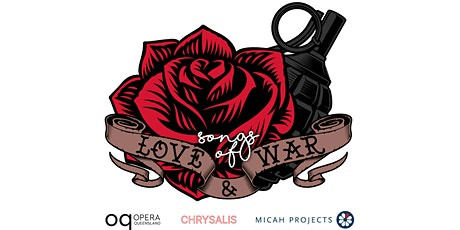 Chrysalis + Opera Queensland at Caravanserai: Songs Of Love and War tickets