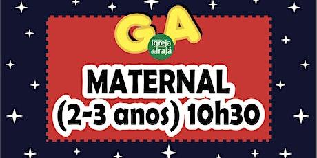 CULTO G.A - MATERNAL(2 A 3 ANOS) - 01/08/2021 - 10:30 ingressos