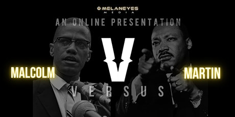 Malcolm X VS Martin Luther King: Online Presentation tickets