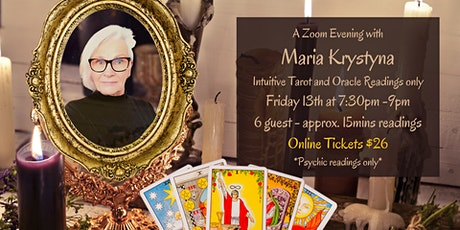 Zoom Evening with Maria Krystyna - Intuitive Tarot and Oracle Readings tickets