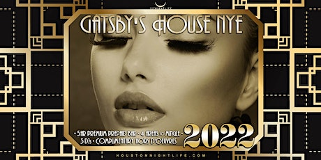 2022 Houston New Year's Eve Party - Gatsby's House tickets