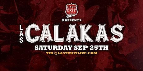 Las Calakas tickets
