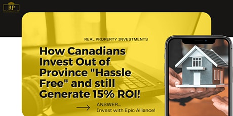 """How Canadians Invest Out of Province """"Hassle Free"""" and still Generate 15% R tickets"""