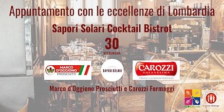 Appuntamento con le eccellenze di Lombardia - Sapori Solari Cocktail Bistro biglietti