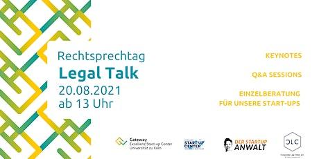 """LEGAL Talk! - Gateway Excellenz Startup Center """"Make Ideas Work!"""" Tickets"""