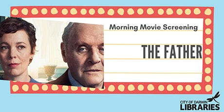 Morning Movie Screening  - The Father tickets