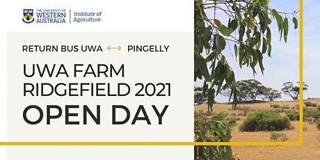 Return bus from UWA to Pingelly for 2021 UWA Farm Ridgefield Open Day tickets