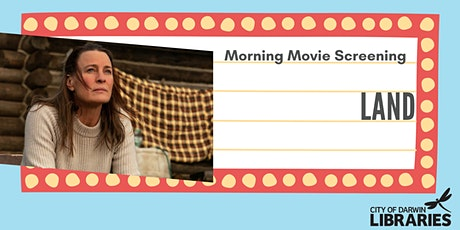 Morning Movie Screening  - Land tickets