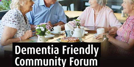 Dementia Friendly Community Forum tickets