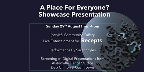 A Place For Everyone Exhibition and Showcase tickets
