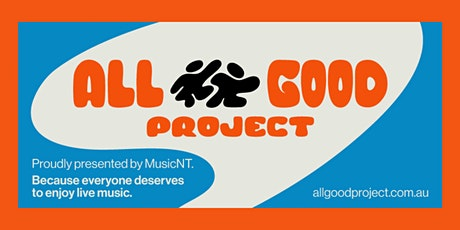 All Good Project Training Session- Darwin tickets