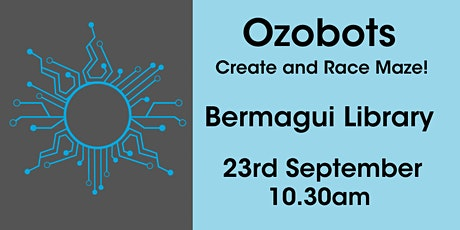 Ozobots Create and Race Maze @ Bermagui Library tickets