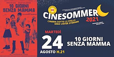 10 giorni senza mamma - Cinesommer 2021 biglietti