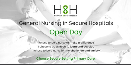 Hanham Secure Health: General Nursing in Secure Settings - Open Day tickets