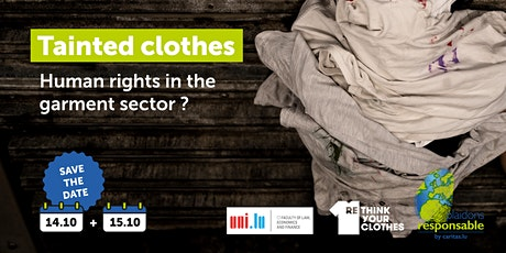 Tainted clothes: Human rights in the garment sector? tickets