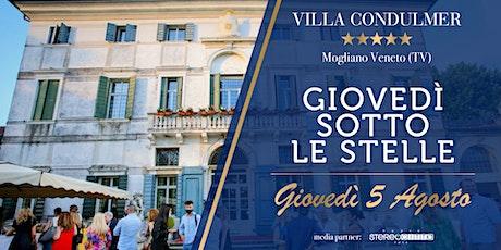 GIOVEDI' SOTTO LE STELLE - Villa Condulmer 5 Agosto biglietti