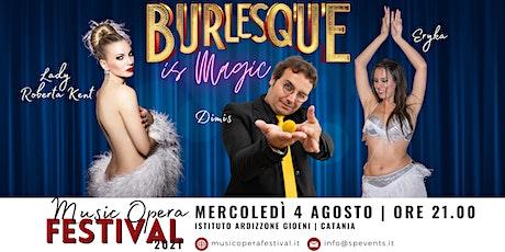 Burlesque is Magic biglietti
