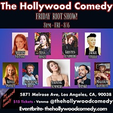 COMEDY SHOW THC FRIDAY RIOT 8/6 8PM tickets