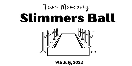 Monopoly Slimmers Ball tickets