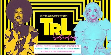 House of Adam & Steve presents: Ilona Verley & Kiara @ TRL Saturdays tickets