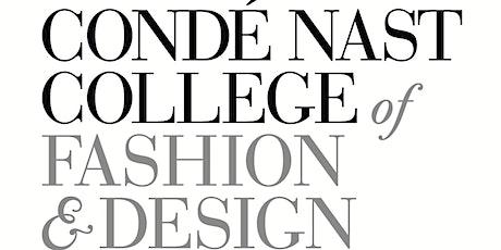 Condé Nast College of Fashion & Design Virtual Open Day tickets