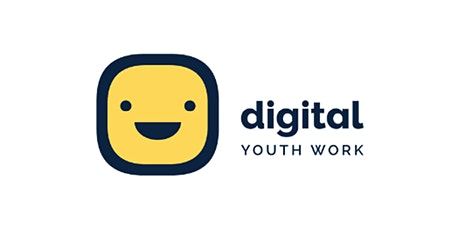 What on Earth is Digital Youth Work? Online Workshop  26 August 2021 tickets