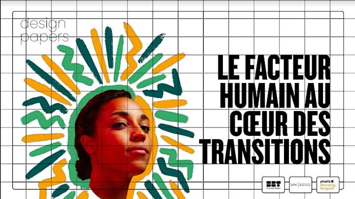 Image pour Le facteur Humain au coeur des transitions #facteurhumain