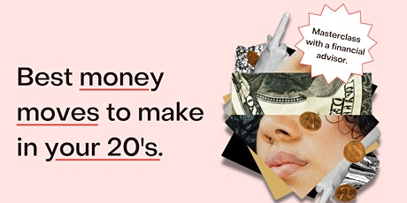Best money moves in your 20s tickets