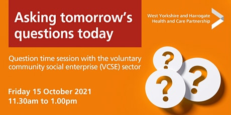 WY&H voluntary community social enterprise (VCSE) question time session tickets