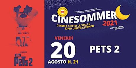 PETS 2 - Vita da animali - Cinesommer 2021 biglietti