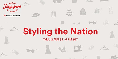Made in Singapore: Styling The Nation tickets