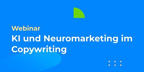 KI und Neuromarketing im Copywriting: Buzzwordbingo oder messbare Vorteile? Tickets