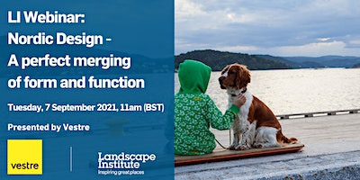 LI Webinar:    Nordic Design – a perfect merging of form and function