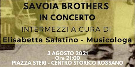 SAVOIA BROTHERS IN CONCERTO - IL BLUES NELLA MUSICA E NELLA CULTURA biglietti