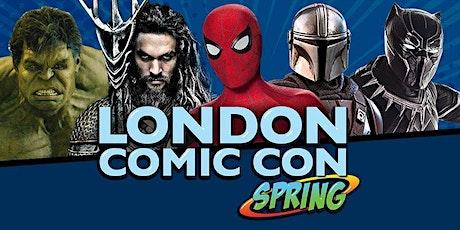 London Comic Con Spring 2022 tickets