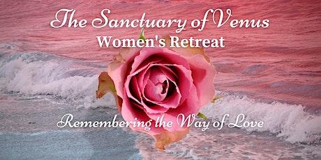 Women's retreat * The Sanctuary of Venus billets